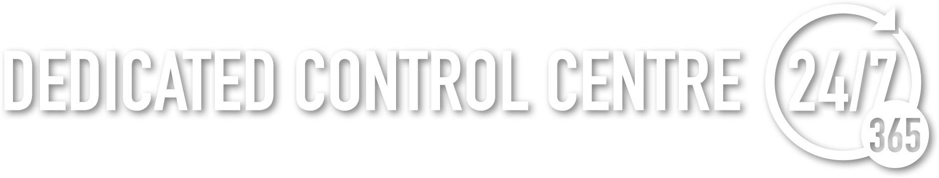 Dedicated Control Centre